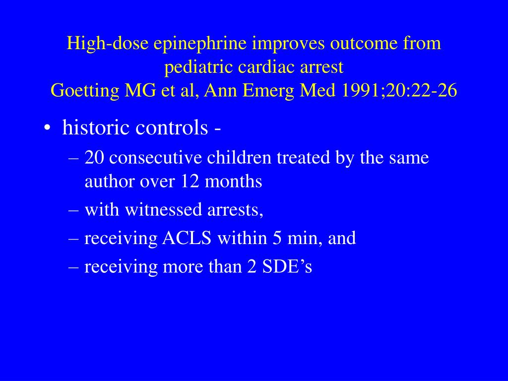 High-dose epinephrine improves outcome from pediatric cardiac arrest