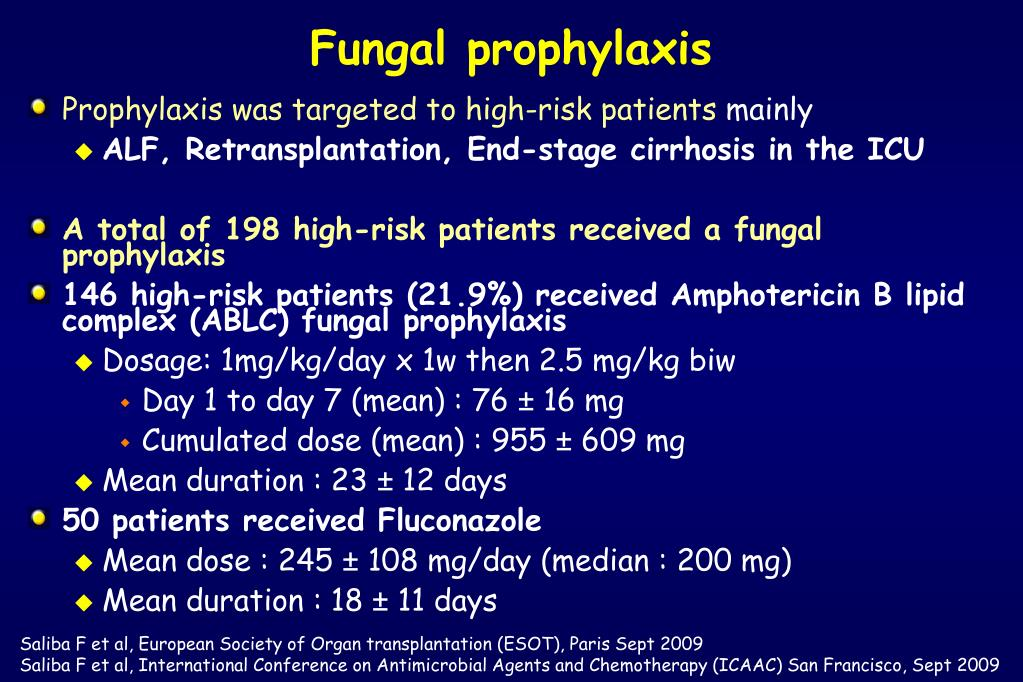 Fungal prophylaxis