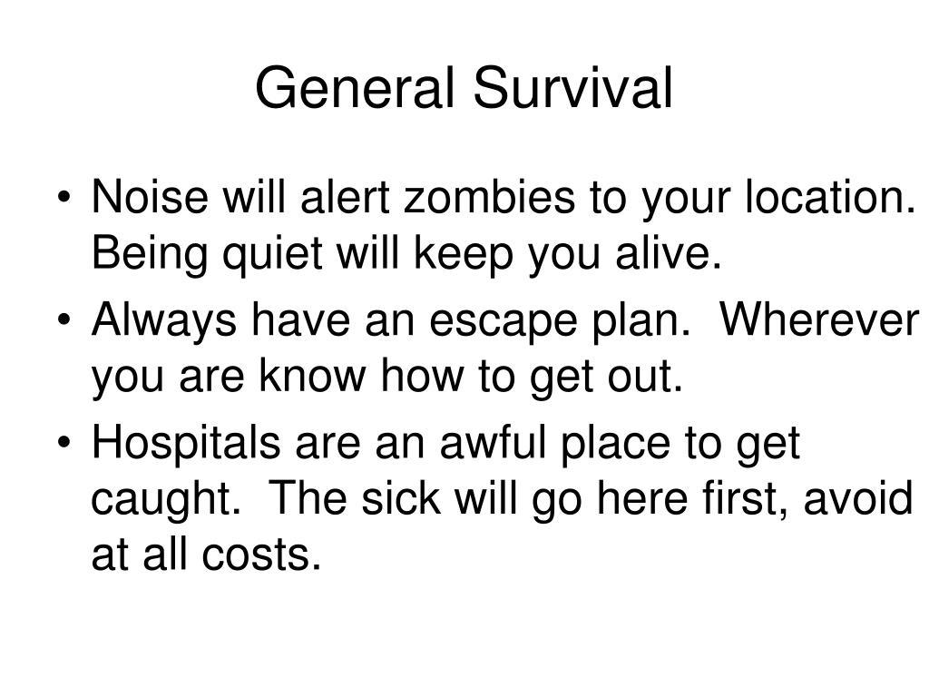 General Survival