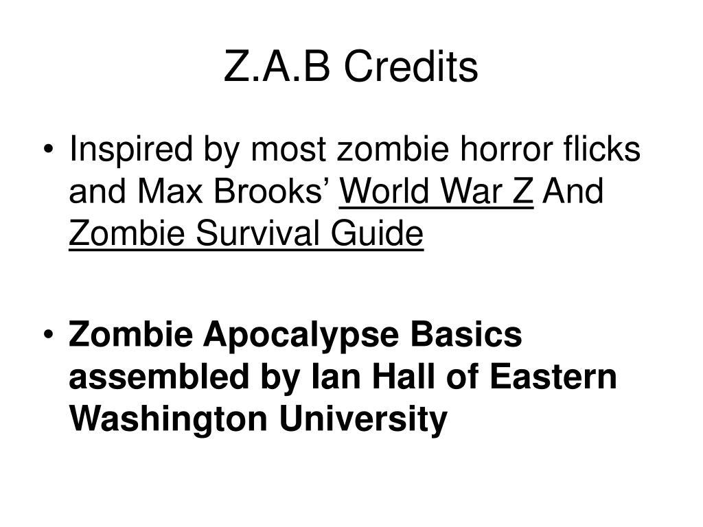Z.A.B Credits