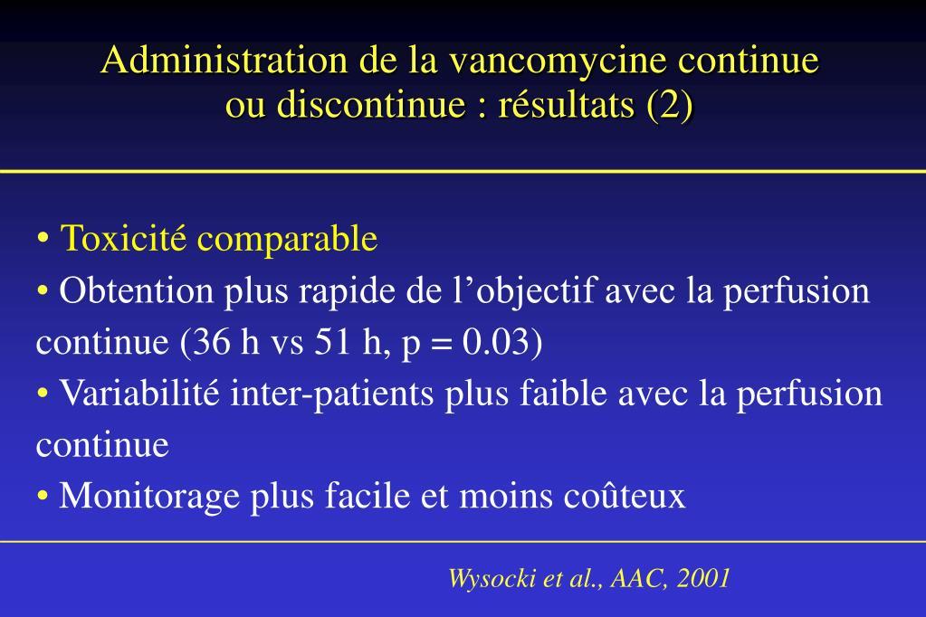 Administration de la vancomycine continue