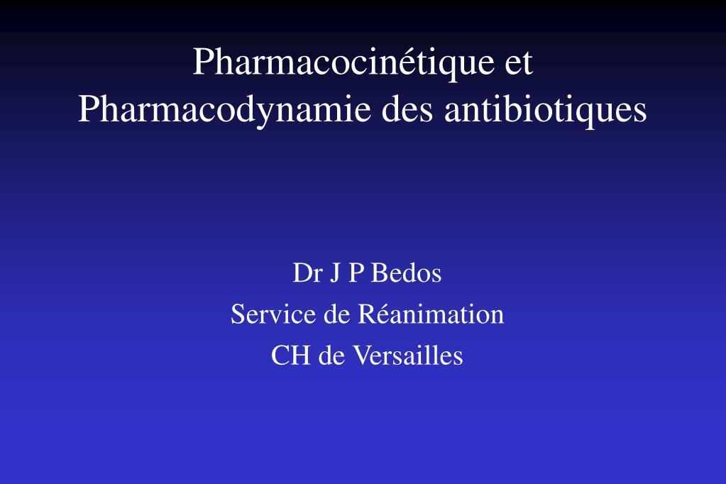 pharmacocin tique et pharmacodynamie des antibiotiques