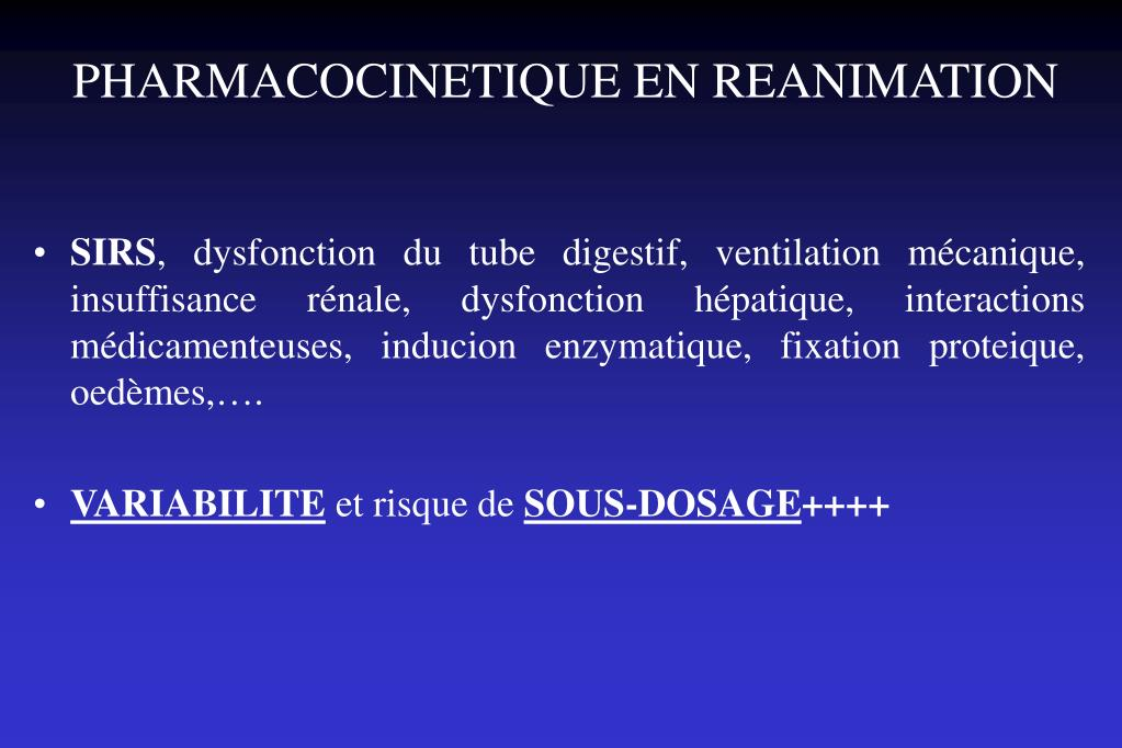 PHARMACOCINETIQUE EN REANIMATION