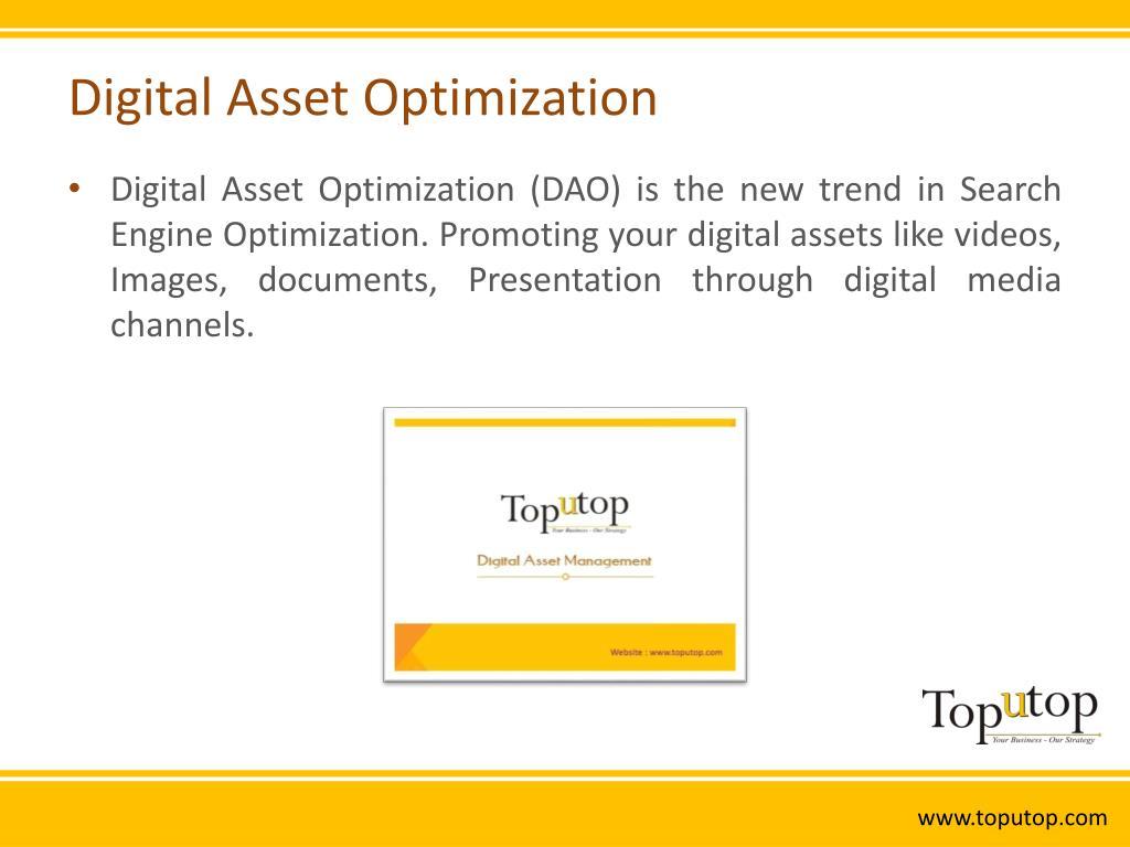 Digital Asset Optimization
