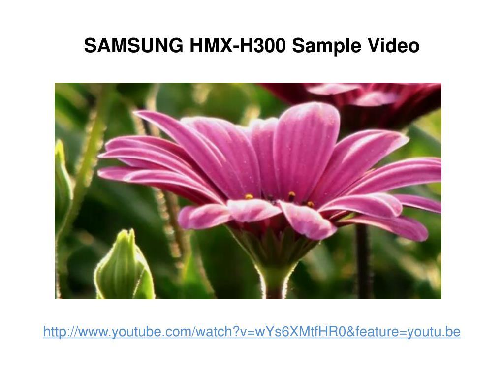 SAMSUNG HMX-H300 Sample Video