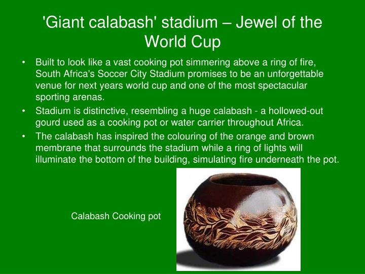 'Giant calabash' stadium – Jewel of the World Cup