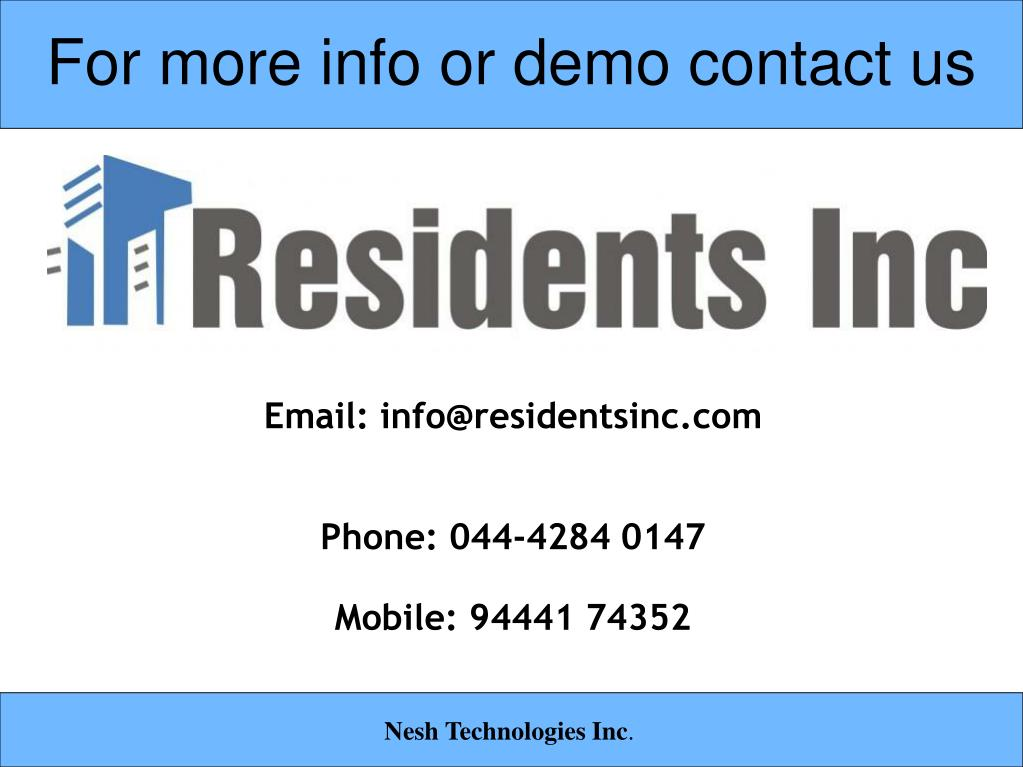 For more info or demo contact us