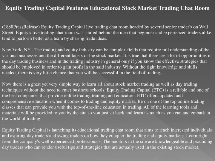 Equity Trading Capital Features Educational Stock Market Trading Chat Room