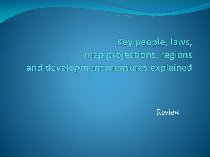 Key people, laws,