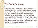 the finest furniture
