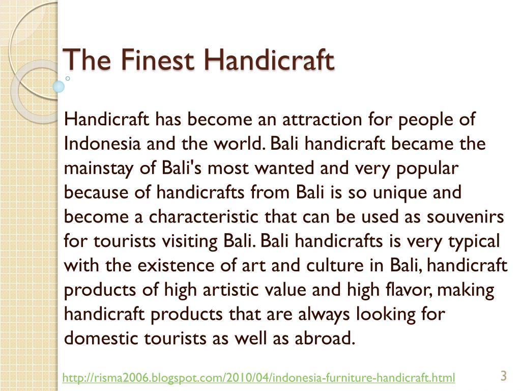The Finest Handicraft