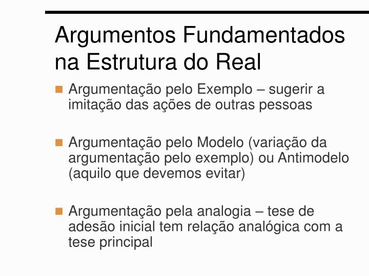 Argumentos Fundamentados na Estrutura do Real