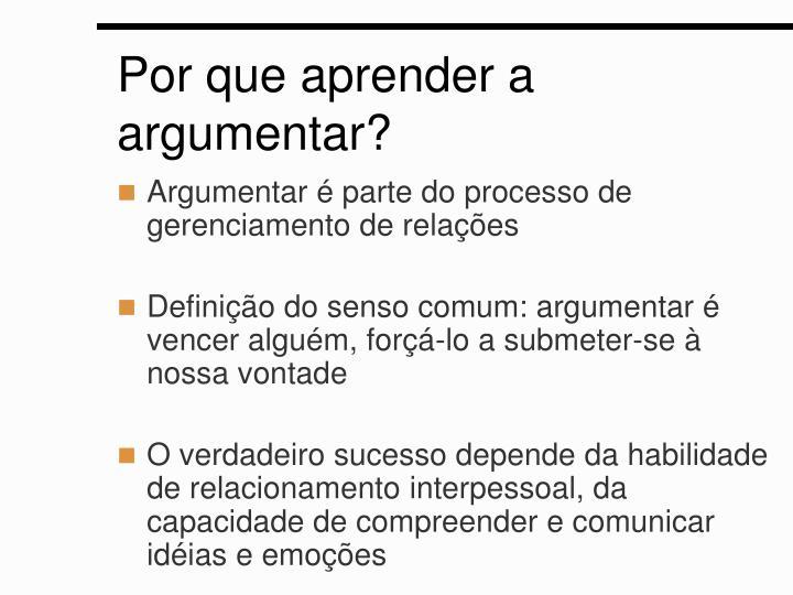 Por que aprender a argumentar?