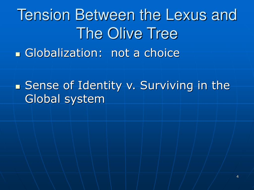 Tension Between the Lexus and The Olive Tree