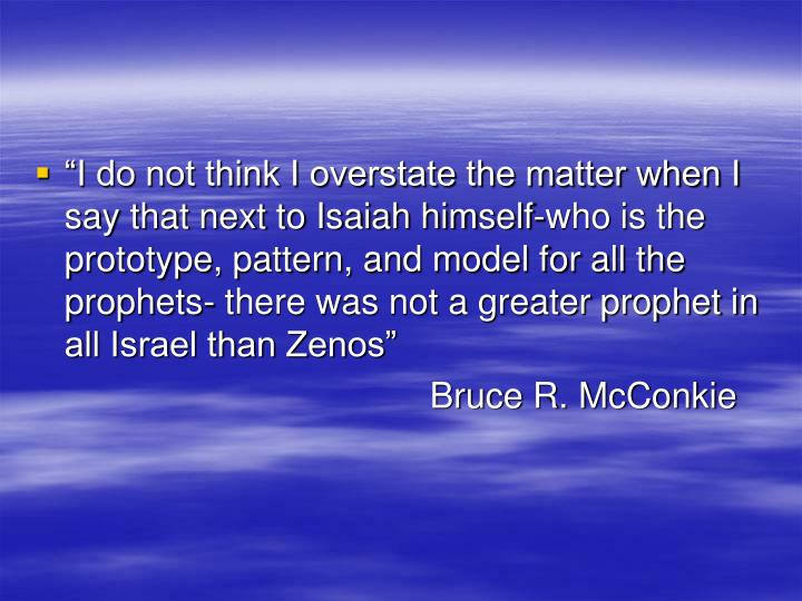 """I do not think I overstate the matter when I say that next to Isaiah himself-who is the prototype..."
