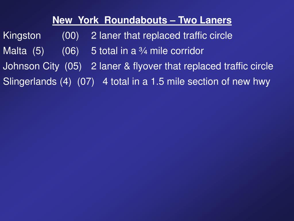 New  York  Roundabouts – Two Laners