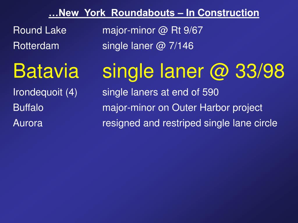 …New  York  Roundabouts – In Construction