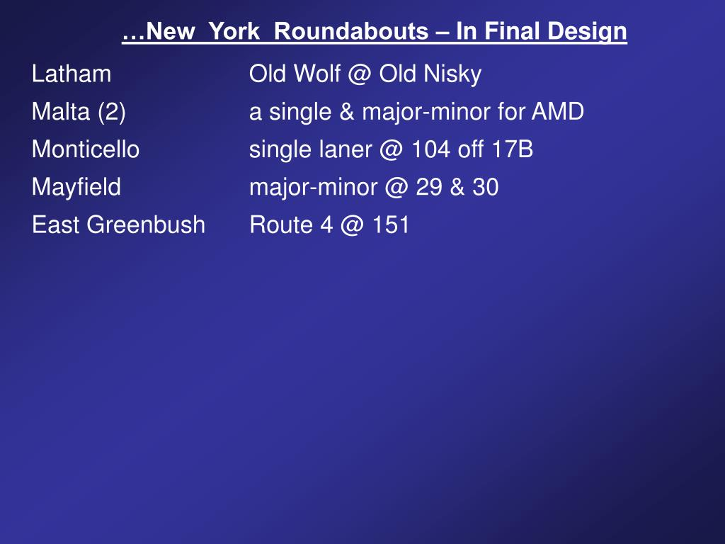 …New  York  Roundabouts – In Final Design