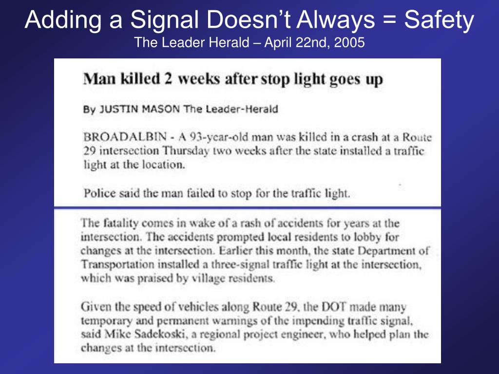 Adding a Signal Doesn't Always = Safety