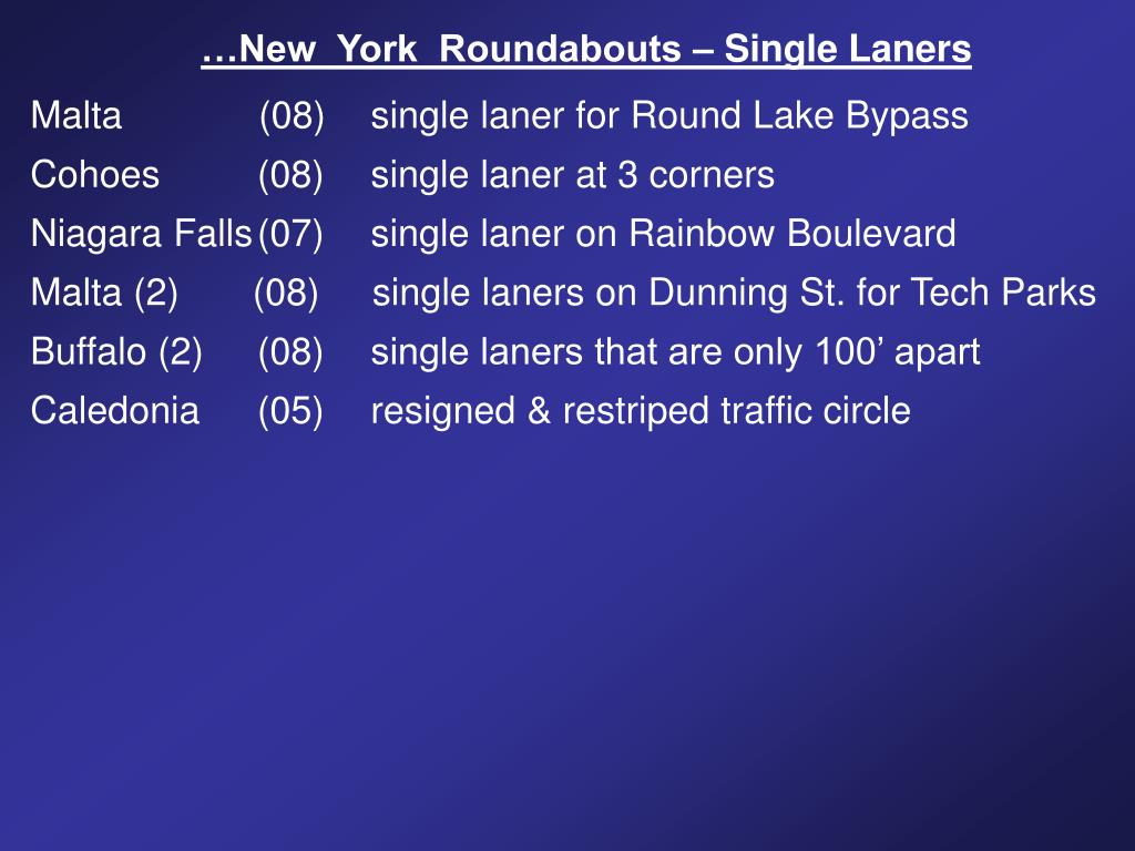 …New  York  Roundabouts – Single Laners