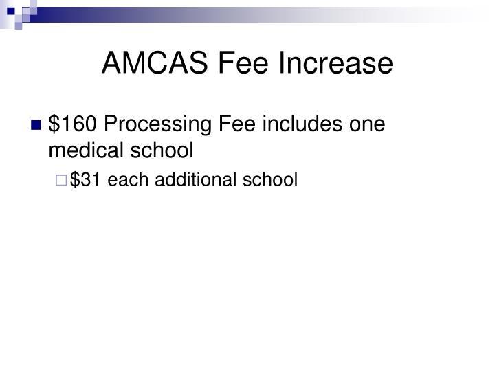 AMCAS Fee Increase