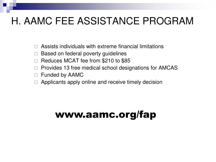 H. AAMC FEE ASSISTANCE PROGRAM