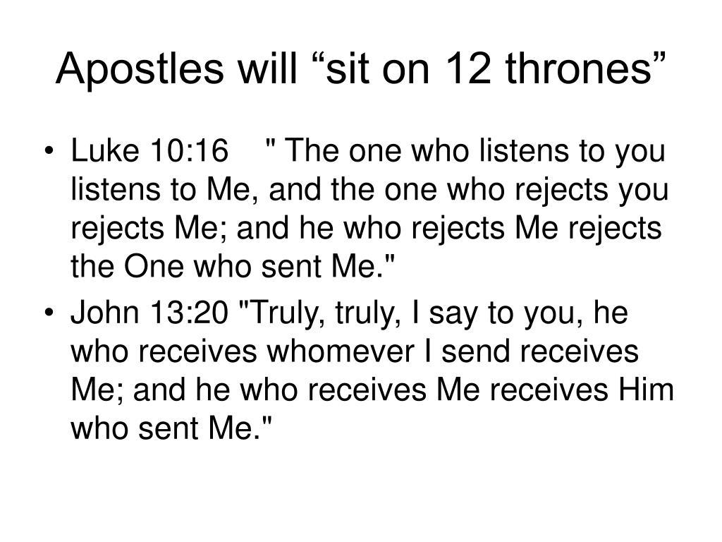 "Apostles will ""sit on 12 thrones"""