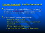 current approach lab recitation based