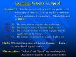 example velocity vs speed