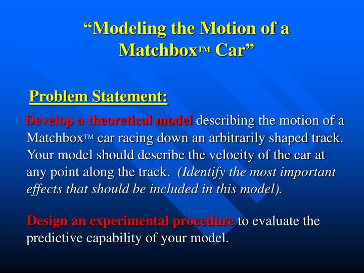 """Modeling the Motion of a Matchbox"