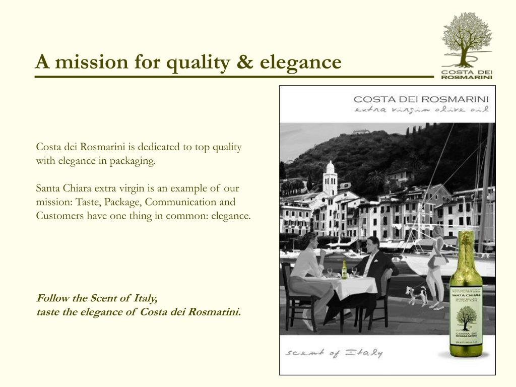 A mission for quality & elegance
