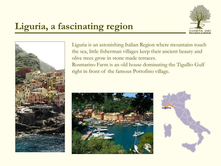 Liguria a fascinating region