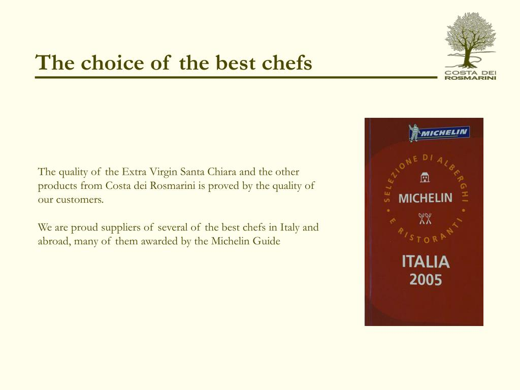 The choice of the best chefs