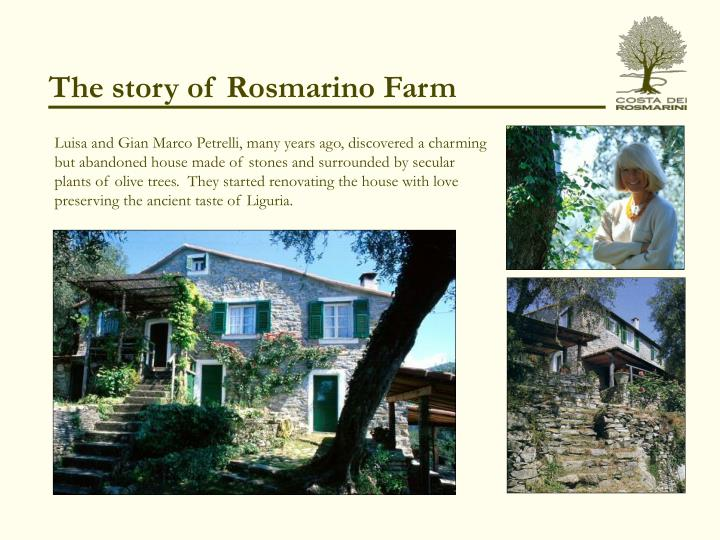 The story of rosmarino farm