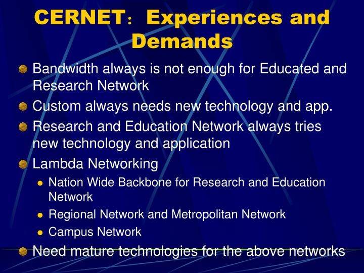 CERNET:Experiences and Demands
