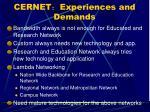cernet experiences and demands