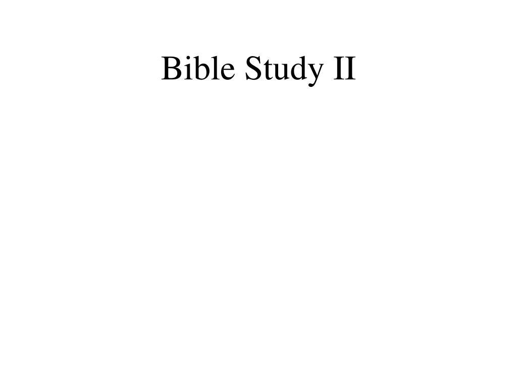 Bible Study II