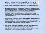 here is my desire for israel