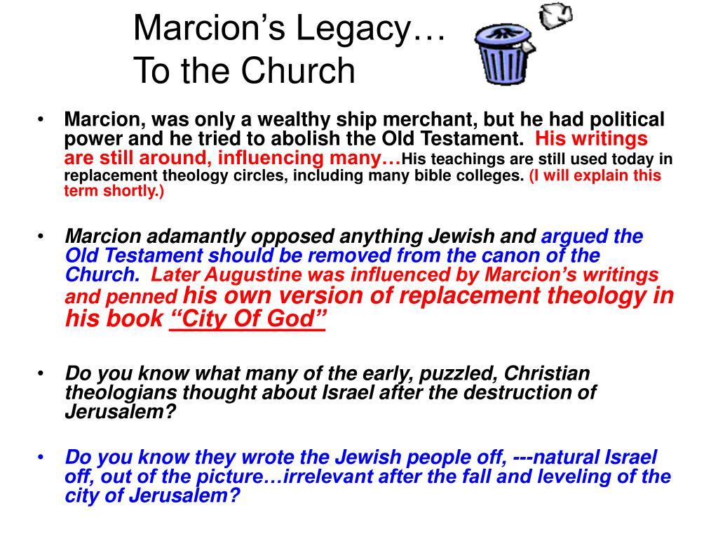 Marcion's Legacy…