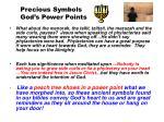 precious symbols god s power points