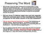 preserving the word
