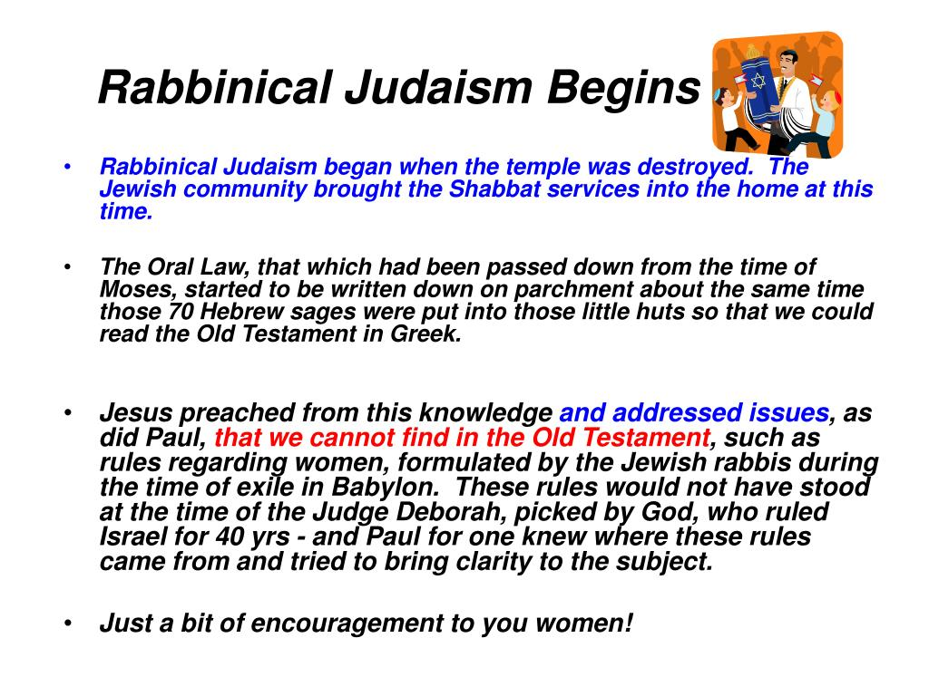 Rabbinical Judaism Begins