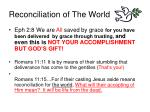 reconciliation of the world