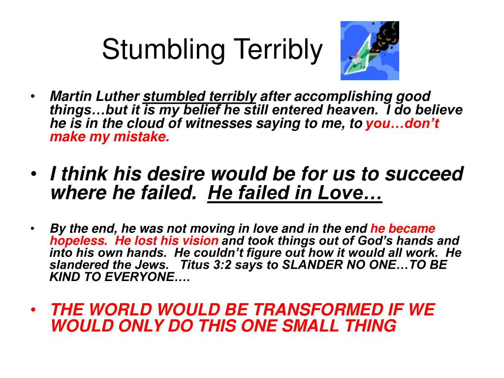 Stumbling Terribly