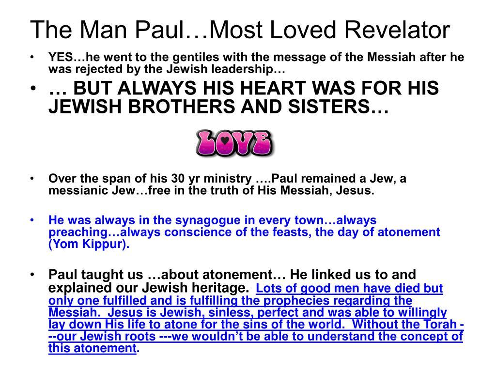 The Man Paul…Most Loved Revelator
