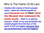 who is the father of all lies
