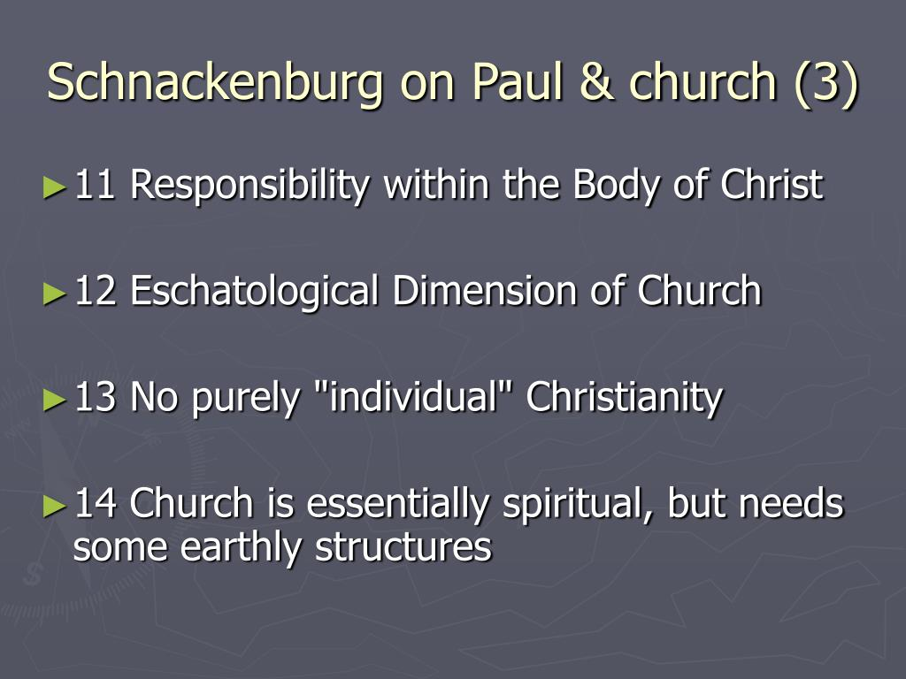 Schnackenburg on Paul & church (3)
