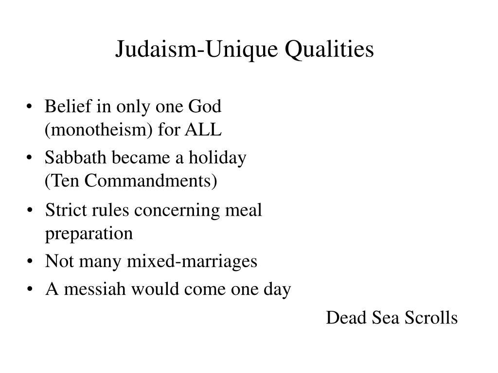 Judaism-Unique Qualities