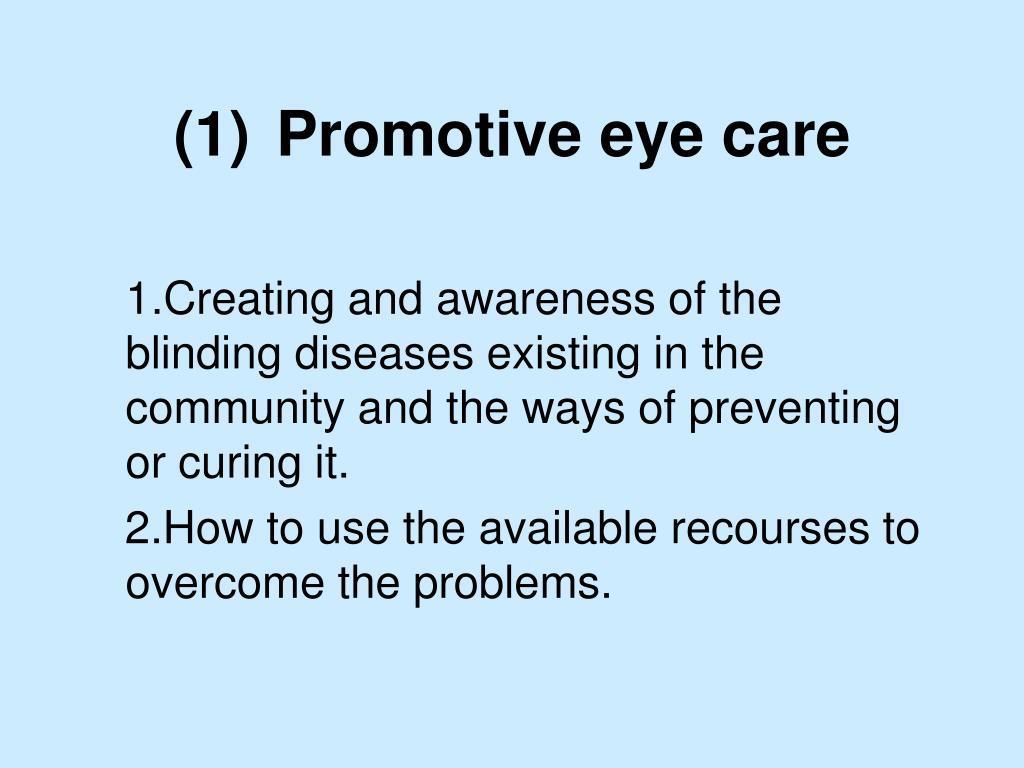 (1)Promotive eye care