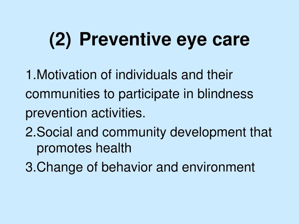 (2)Preventive eye care